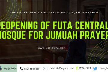 re-opening of FUTA nigeria central mosque - mssnfuta.com
