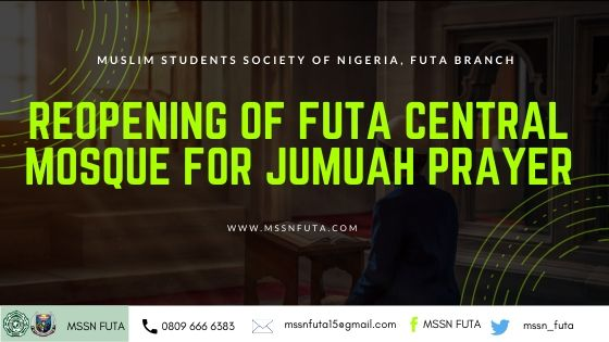 re-opening of FUTA nigeria central mosque – mssnfuta.com