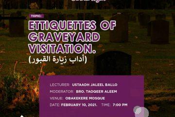 Etiquette of Graveyard Visitation MSSN FUTA