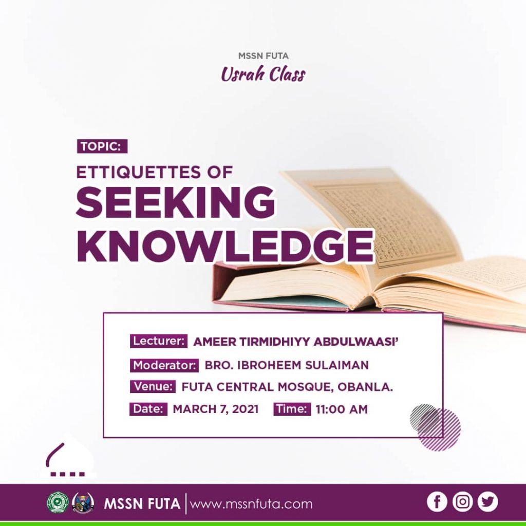 Etiquettes of Seeking Knowledge - MSSN FUTA Usrah Class