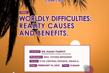 Wordly-Difficulties-Reality-Causes-and-Benefits-MSSN-FUTA-Usrah-Class
