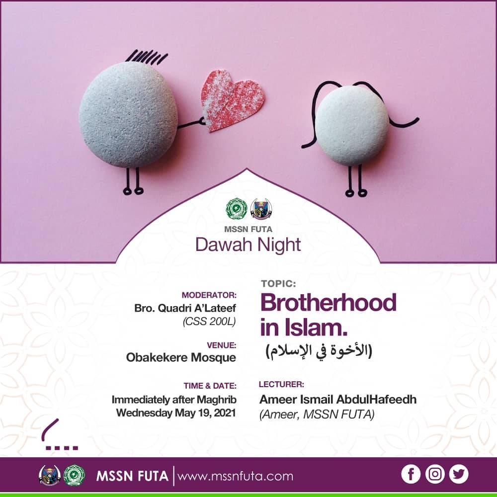 Brotherhood in Islam - MSSN FUTA Dawah Night