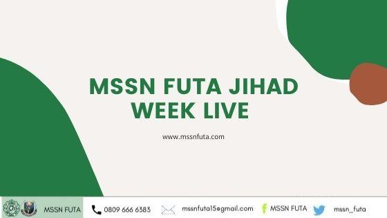 MSSN FUTA JIHAD WEEK LIVE