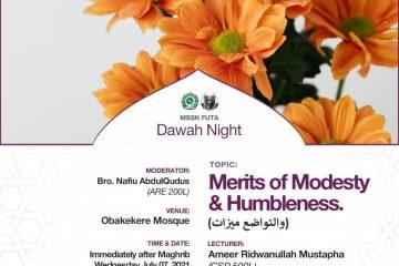 Merits of Modesty & Honesty - MSSN FUTA